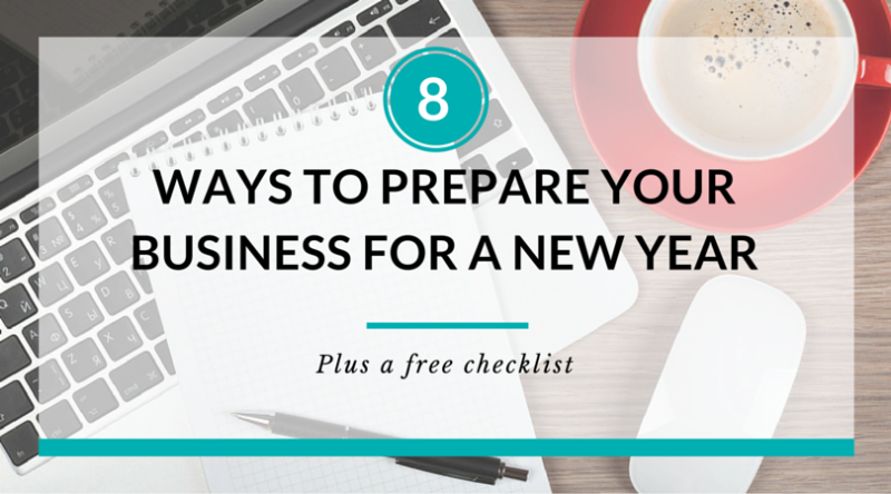 Year-end Checklist: 8 ways to prepare your business for a new year